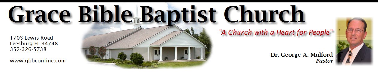Grace Bible Baptist Church, Leesburg FL